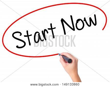 Women Hand Writing Start Now With Black Marker On Visual Screen