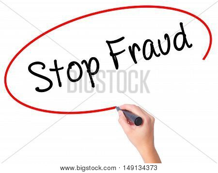 Women Hand Writing  Stop Fraud  With Black Marker On Visual Screen