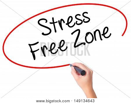 Women Hand Writing Stress Free Zone With Black Marker On Visual Screen