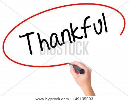 Women Hand Writing Thankful  With Black Marker On Visual Screen