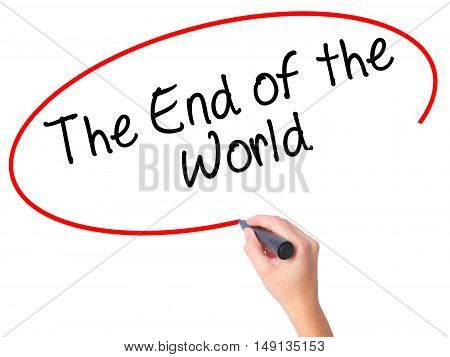Women Hand Writing The End Of The World With Black Marker On Visual Screen