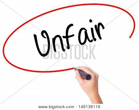 Women Hand Writing Unfair With Black Marker On Visual Screen