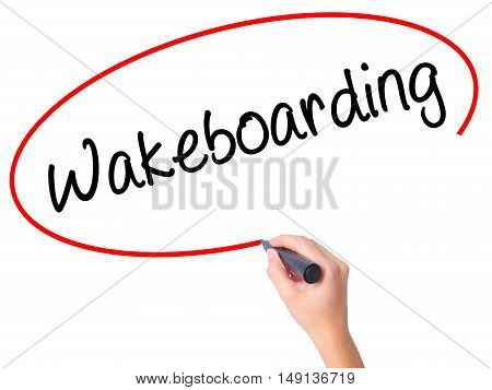 Women Hand Writing Wakeboarding With Black Marker On Visual Screen.