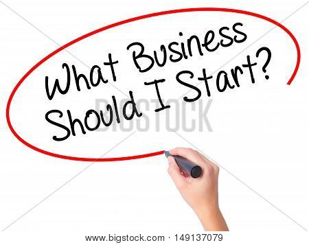 Women Hand Writing What Business Should I Start? With Black Marker On Visual Screen