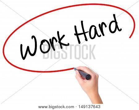 Women Hand Writing Work Hard With Black Marker On Visual Screen
