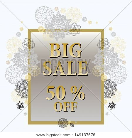 Big sale special promotion card, gift, discount sale template with golden snowflakes. Holiday background mock for banner or ticket. Gold silver luxury background for winter sale. Vector illustration.