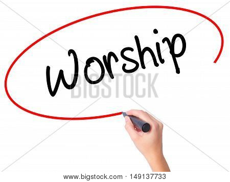 Women Hand Writing Worship With Black Marker On Visual Screen