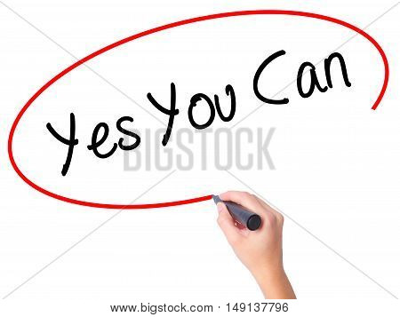 Women Hand Writing Yes You Can With Black Marker On Visual Screen.