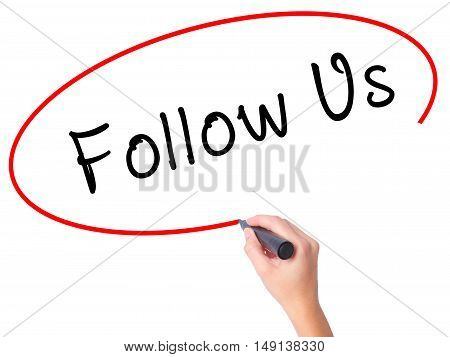 Women Hand Writing Follow Us With Black Marker On Visual Screen