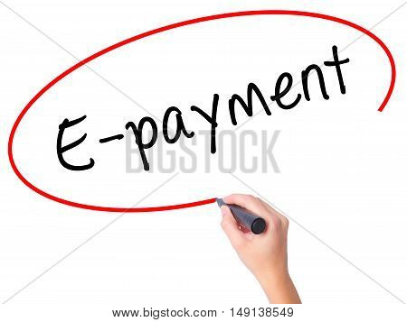 Women Hand Writing E-payment With Black Marker On Visual Screen