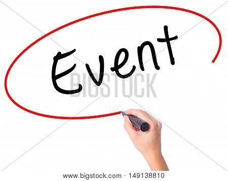 Women Hand Writing Event With Black Marker On Visual Screen