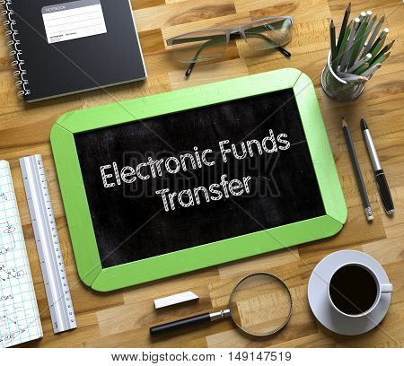 Electronic Funds Transfer Concept on Small Chalkboard. Small Chalkboard with Electronic Funds Transfer. 3d Rendering.