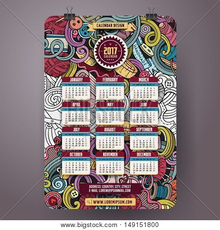 Cartoon colorful hand drawn doodles Handmade 2017 year calendar template. English, Sunday start. Very detailed, with lots of objects illustration. Funny vector artwork.