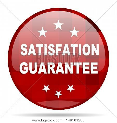 satisfaction guarantee red round glossy modern design web icon