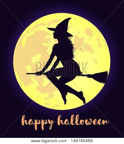 Beautiful young witch in hat flying on broomstick on fool moon background with lettering. Happy Hallowenn greeting card.
