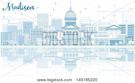 Outline Madison Skyline with Blue Buildings and Reflections. Vector Illustration. Business Travel and Tourism Concept with Modern Buildings. Image for Presentation Banner Placard and Web Site.