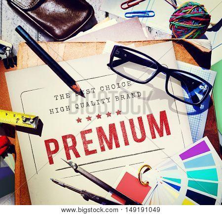 Premium Quality Value Worth Best Graphic Concept