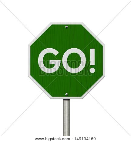 Green Go highway road sign Green stop highway sign with words Go isolated over white 3D Illustration