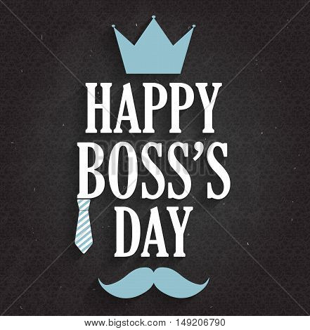 Boss Day poster on black chalkboard. Vector illustration.