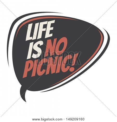 life is no picnic retro cartoon balloon
