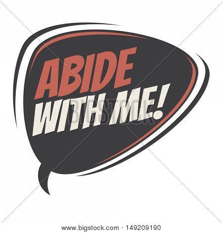 abide with me retro cartoon balloon