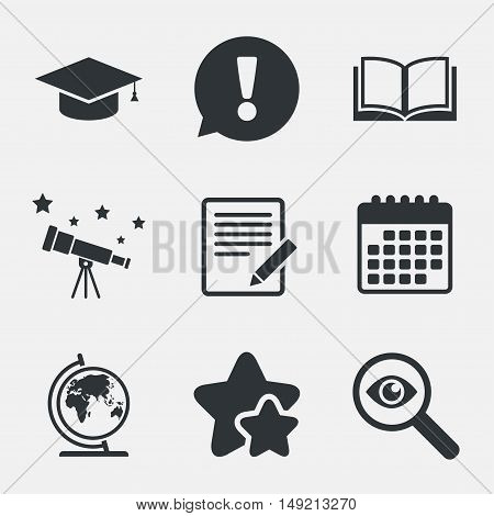 Pencil with document and open book icons. Graduation cap and geography globe symbols. Learn signs. Attention, investigate and stars icons. Telescope and calendar signs. Vector