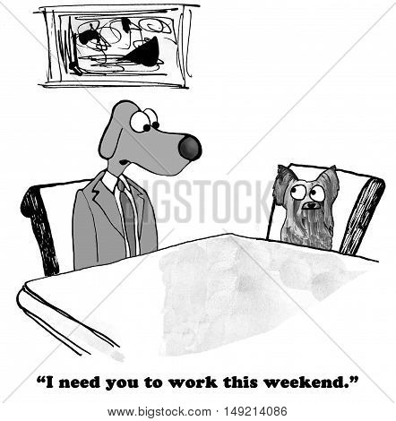 B&W business illustration of boss telling worker he has to work over the weekend.