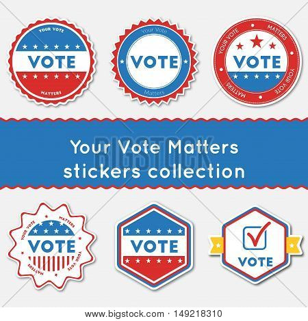 Your Vote Matters Stickers Collection. Buttons Set For Usa Presidential Elections 2016. Collection O