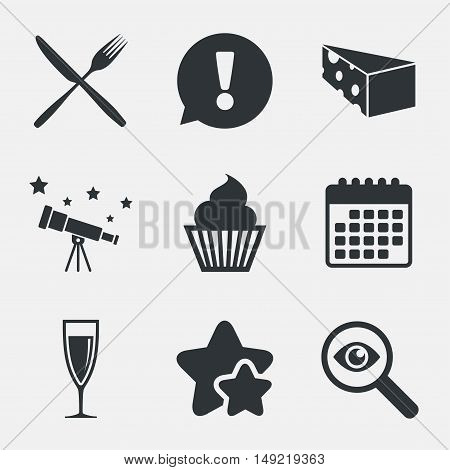 Food icons. Muffin cupcake symbol. Fork and knife sign. Glass of champagne or wine. Slice of cheese. Attention, investigate and stars icons. Telescope and calendar signs. Vector