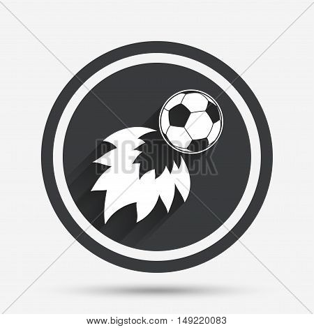 Football fireball sign icon. Soccer Sport symbol. Circle flat button with shadow and border. Vector