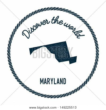 Maryland Map In Vintage Discover The World Rubber Stamp. Hipster Style Nautical Postage Stamp, With