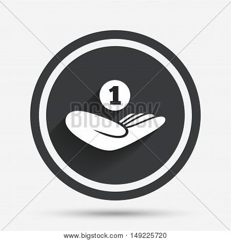 Donation hand sign icon. Hand holds coin. Charity or endowment symbol. Human helping hand palm. Circle flat button with shadow and border. Vector