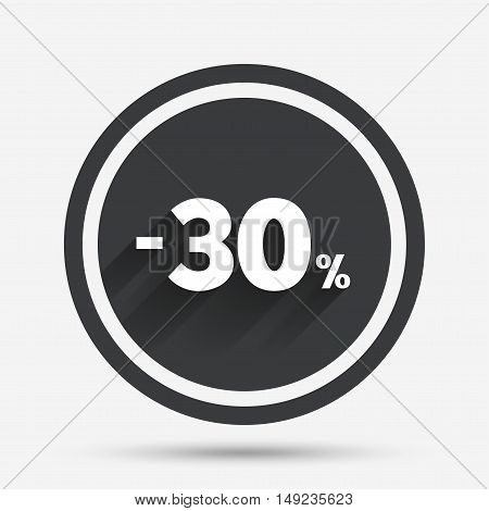 30 percent discount sign icon. Sale symbol. Special offer label. Circle flat button with shadow and border. Vector
