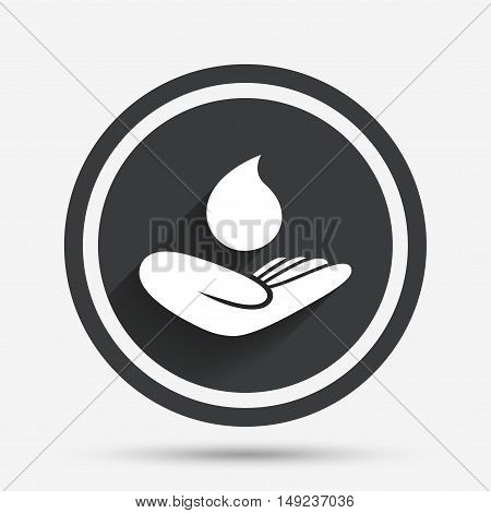 Save water sign icon. Hand holds water drop symbol. Environmental protection symbol. Circle flat button with shadow and border. Vector