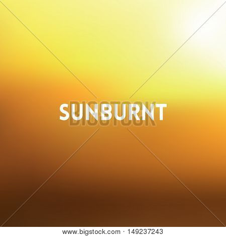 square blurred golden background - sunset colors With quote - sunburnt