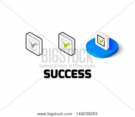 Success icon, vector symbol in flat, outline and isometric style