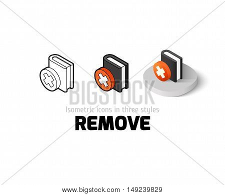 Remove icon, vector symbol in flat, outline and isometric style
