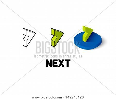 Next icon, vector symbol in flat, outline and isometric style