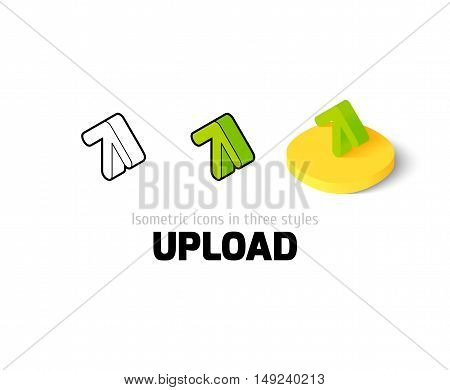 Upload icon, vector symbol in flat, outline and isometric style