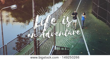 Life is an Adventure Journey Explore Trip Destination Traveling Concept