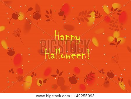 Happy Halloween. Floral card. Orange background with watercolor blurs. Red autumnal flowers and plants.