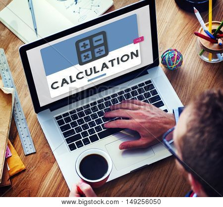 Calculation Accounting Finance Budget Concept