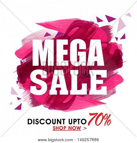 Mega Sale Poster, Banner or Flyer with 70% Discount Offer, Vector Abstract paint stroke Illustration.