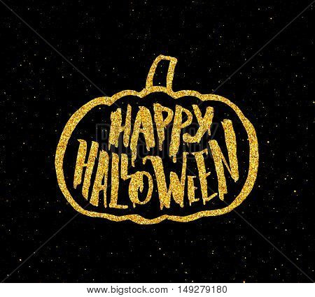 Festive poster for Happy Halloween party with hand lettering text and golden pumpkin on black background. Decoration design element with typography for halloween celebration.