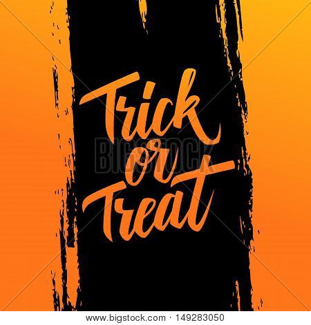 Handwritten phrase Trick or Treat on brush stroke background. Halloween hand drawn lettering. Calligraphic element for your design. Vector illustration.
