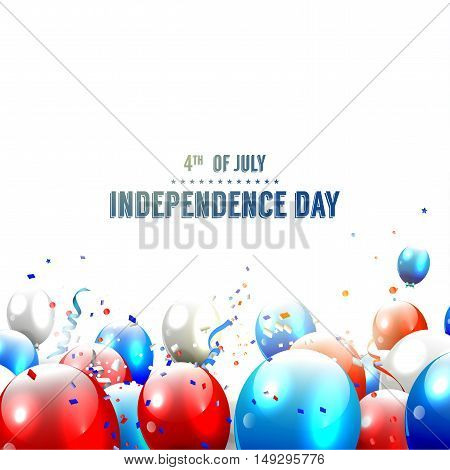 Independence day - vector background with balloons and confetti on white background