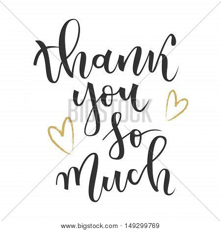 Thank you so much hand lettering greeting with gold hearts on white background