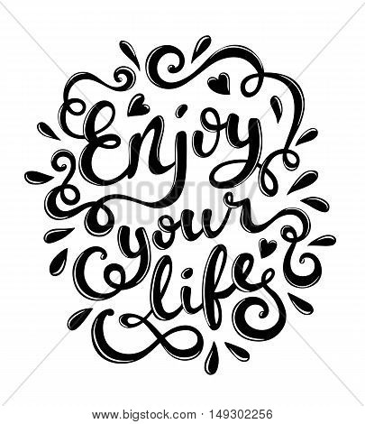 Enjoy your life quote typography, vector illustration