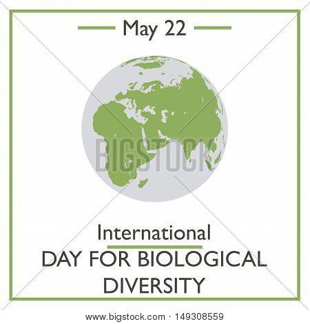 International Day For Biological Diversity, May 22