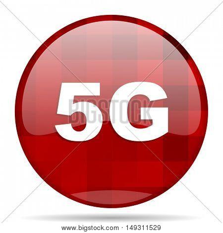 5g red round glossy modern design web icon